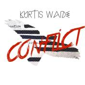 kurtis wade conflict ep