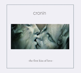 Cronin - The First Kiss of Love COVER